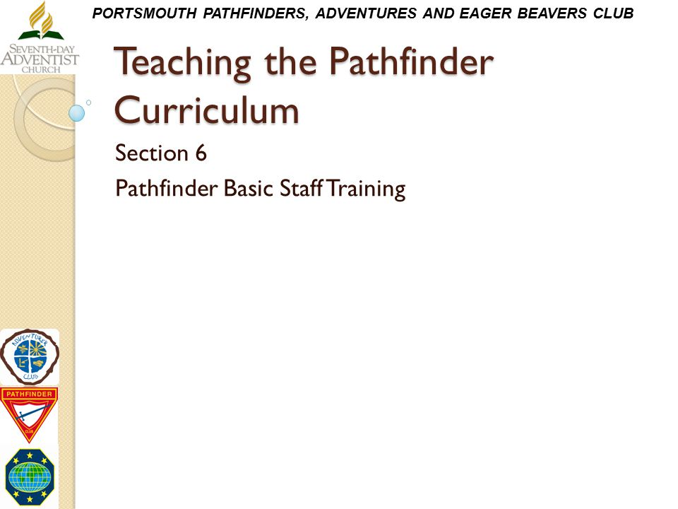 Teaching the Pathfinder Curriculum