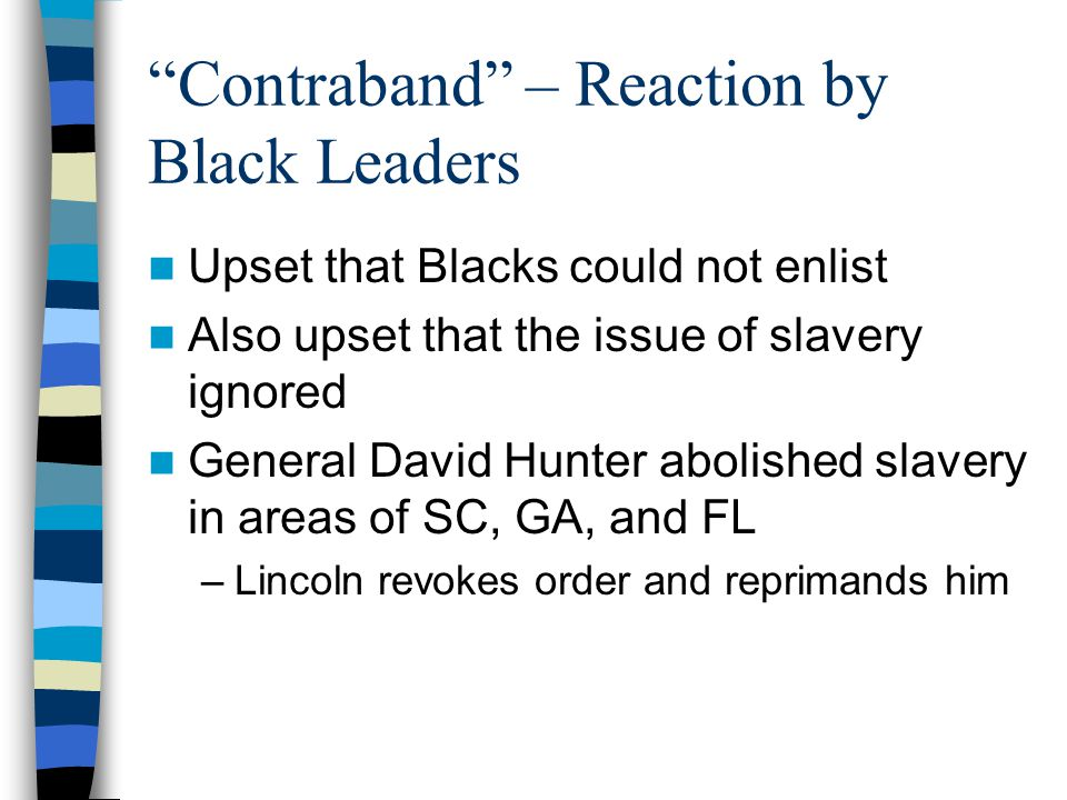 Contraband – Reaction by Black Leaders