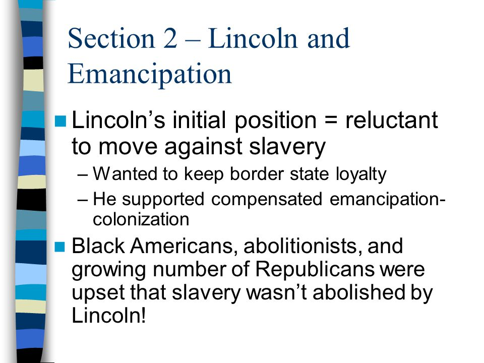 Section 2 – Lincoln and Emancipation