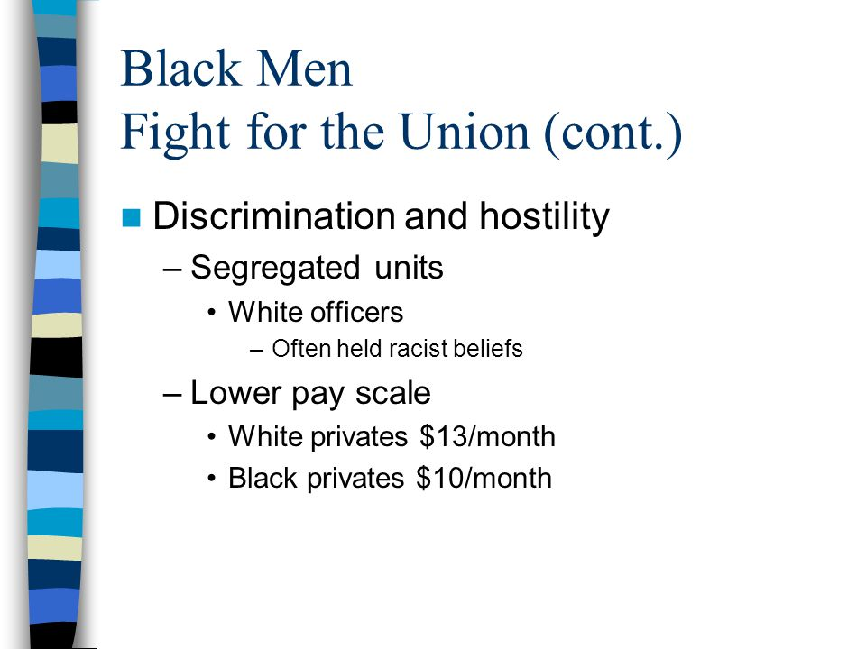 Black Men Fight for the Union (cont.)