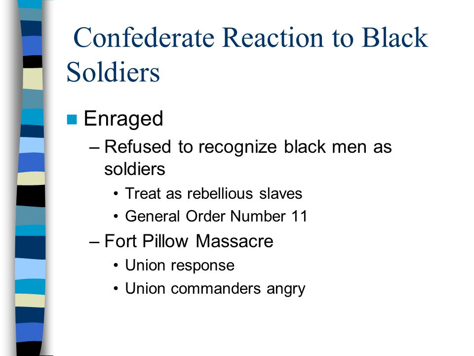 Confederate Reaction to Black Soldiers