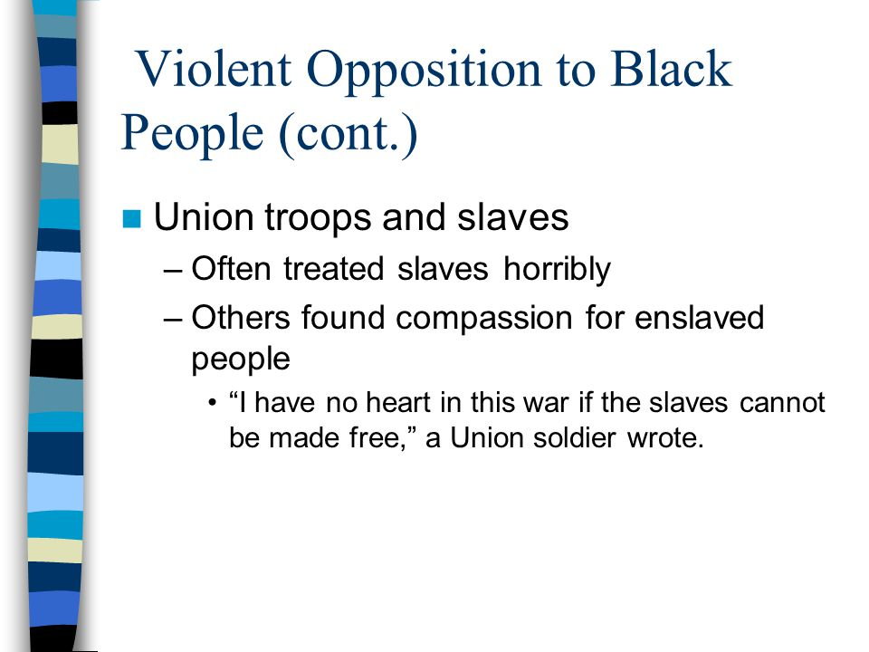 Violent Opposition to Black People (cont.)