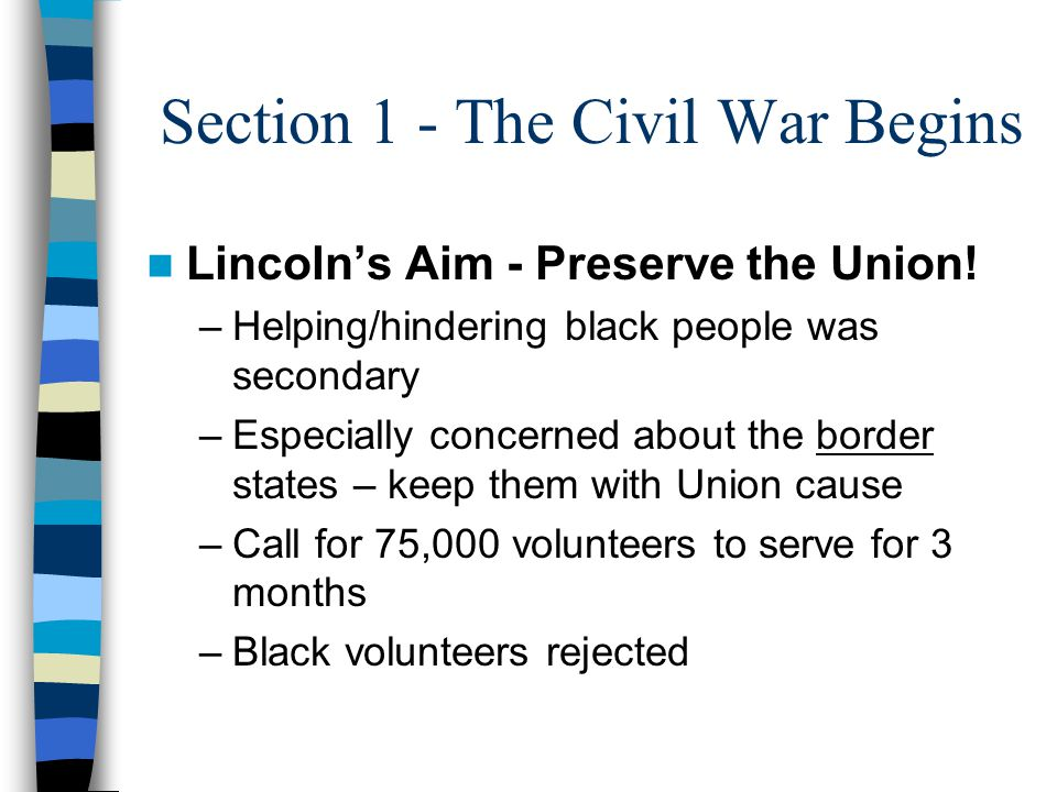 Section 1 - The Civil War Begins