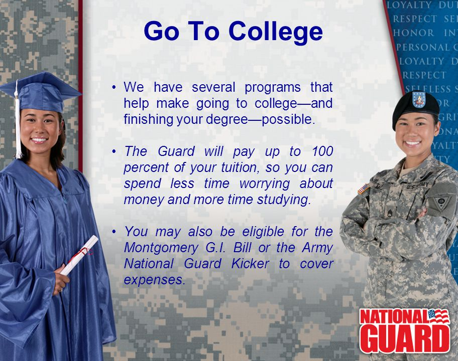 Go To College We have several programs that help make going to college—and finishing your degree—possible.