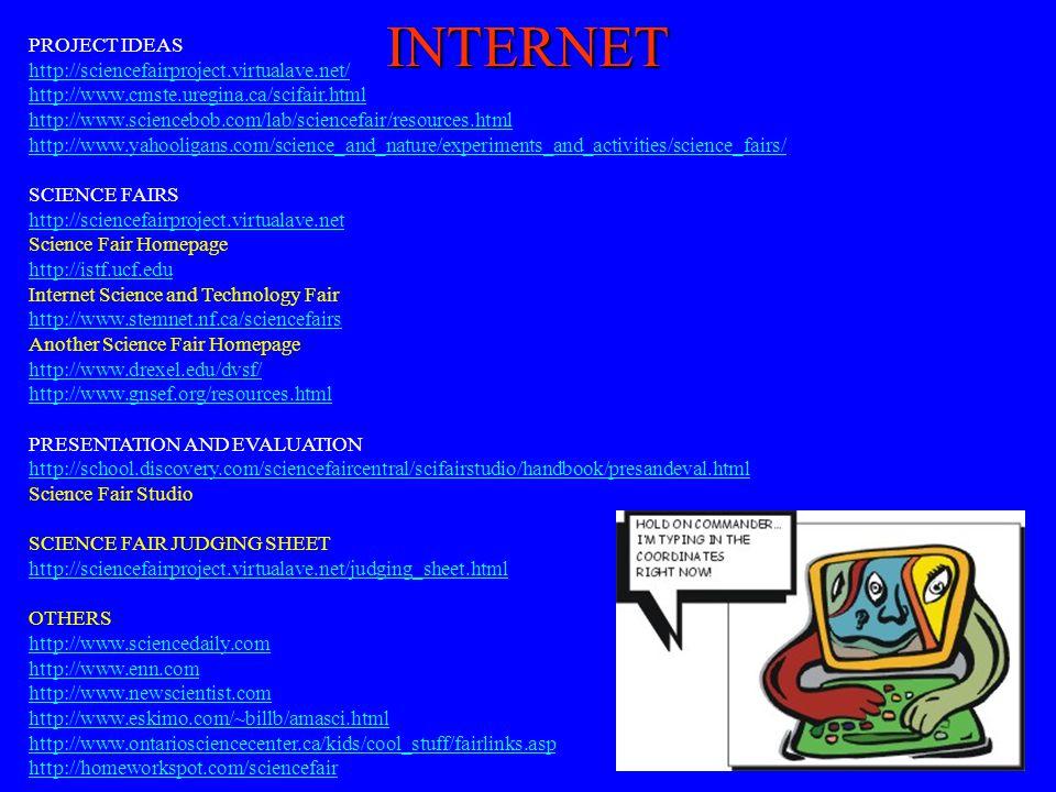 INTERNET PROJECT IDEAS http://sciencefairproject.virtualave.net/