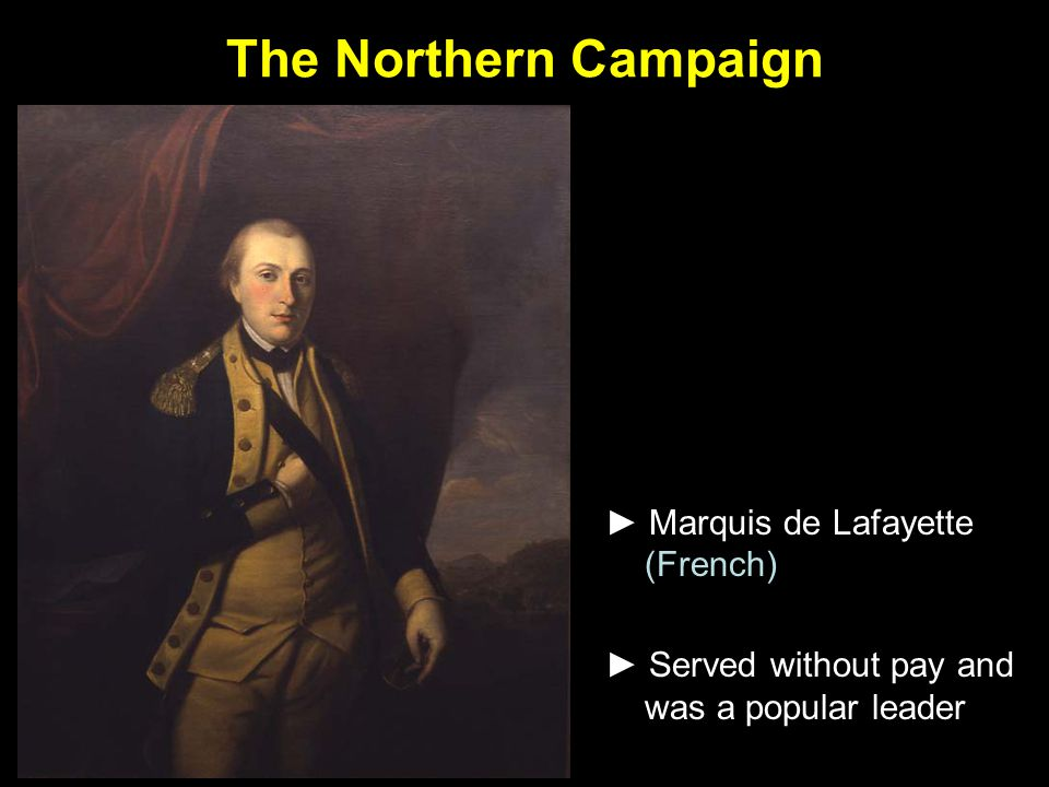 The Northern Campaign ► Marquis de Lafayette (French)