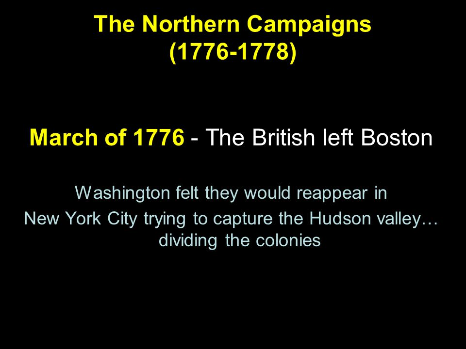 The Northern Campaigns (1776-1778)
