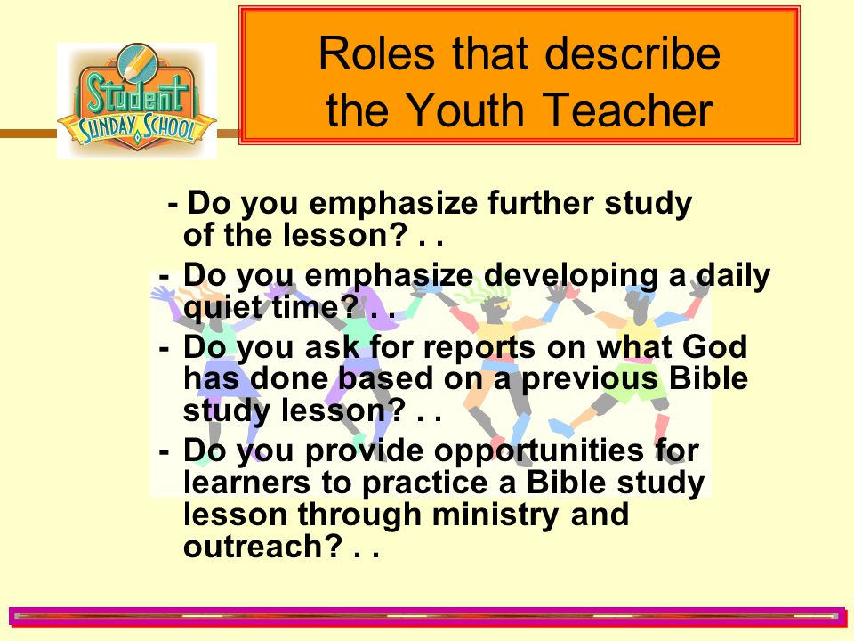 Roles that describe the Youth Teacher