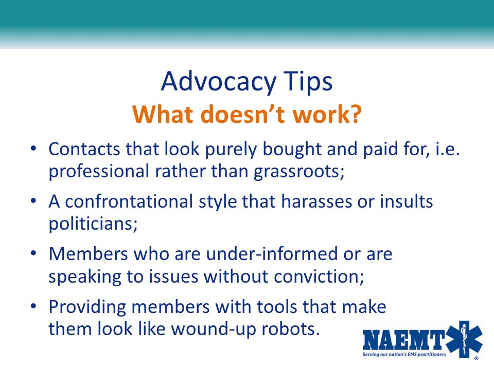 Advocacy Tips What doesn't work