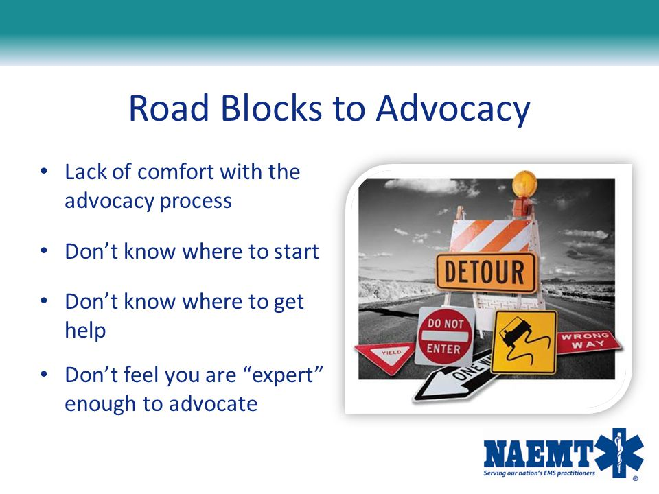Road Blocks to Advocacy