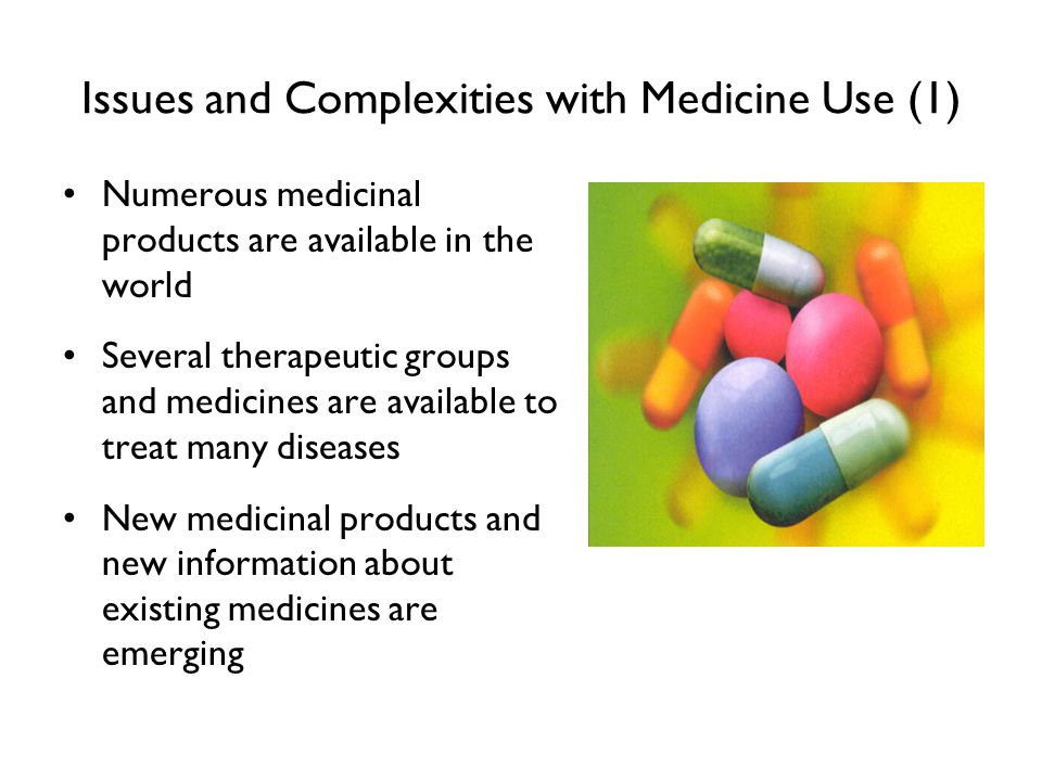 Issues and Complexities with Medicine Use (1)