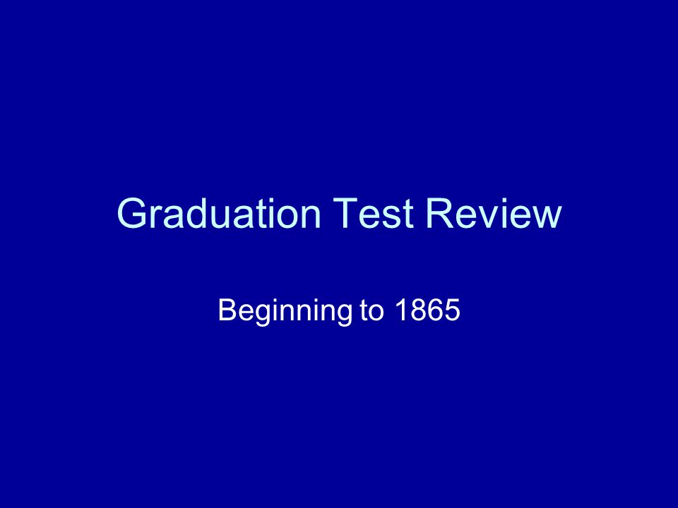 Graduation Test Review