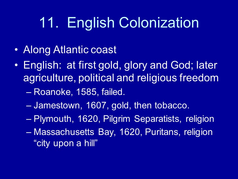 11. English Colonization Along Atlantic coast