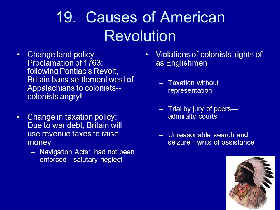 19. Causes of American Revolution