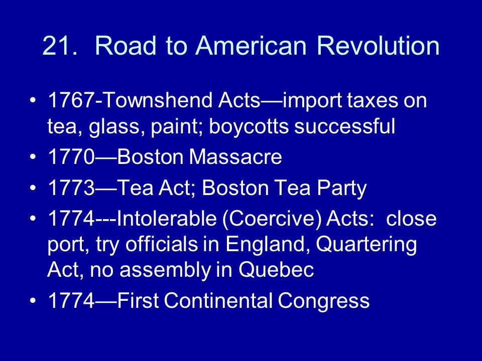 21. Road to American Revolution