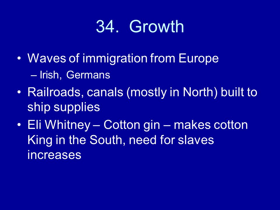 34. Growth Waves of immigration from Europe