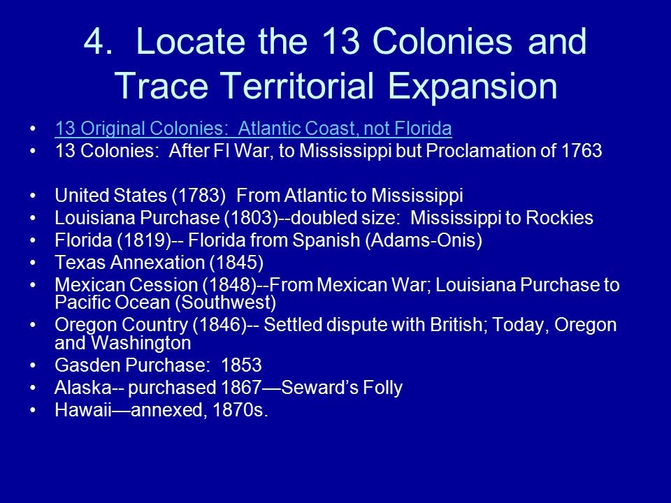 4. Locate the 13 Colonies and Trace Territorial Expansion