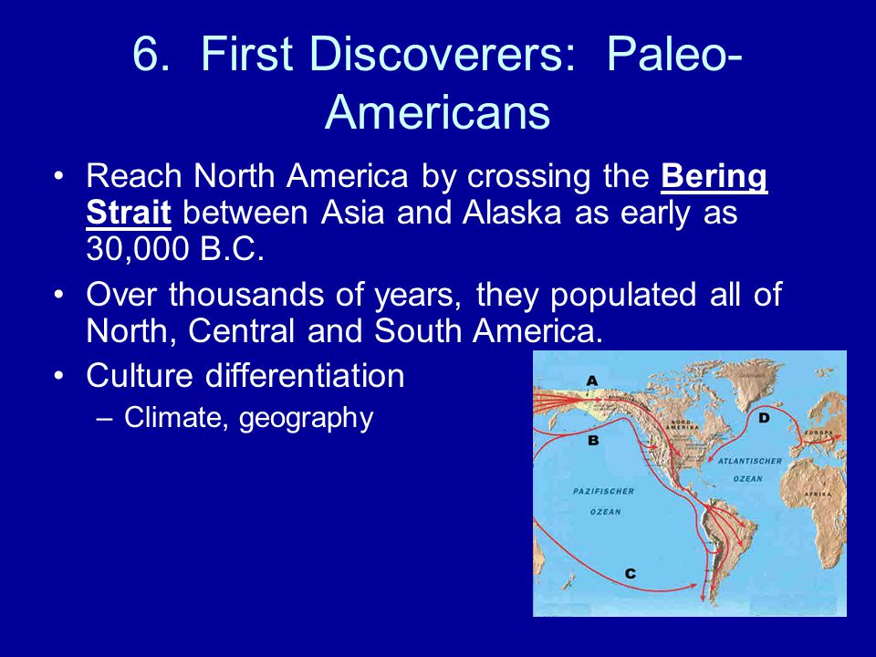 6. First Discoverers: Paleo-Americans