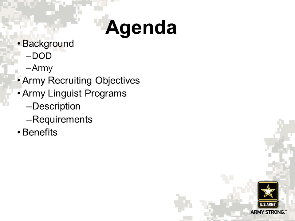 Agenda Background Army Recruiting Objectives Army Linguist Programs