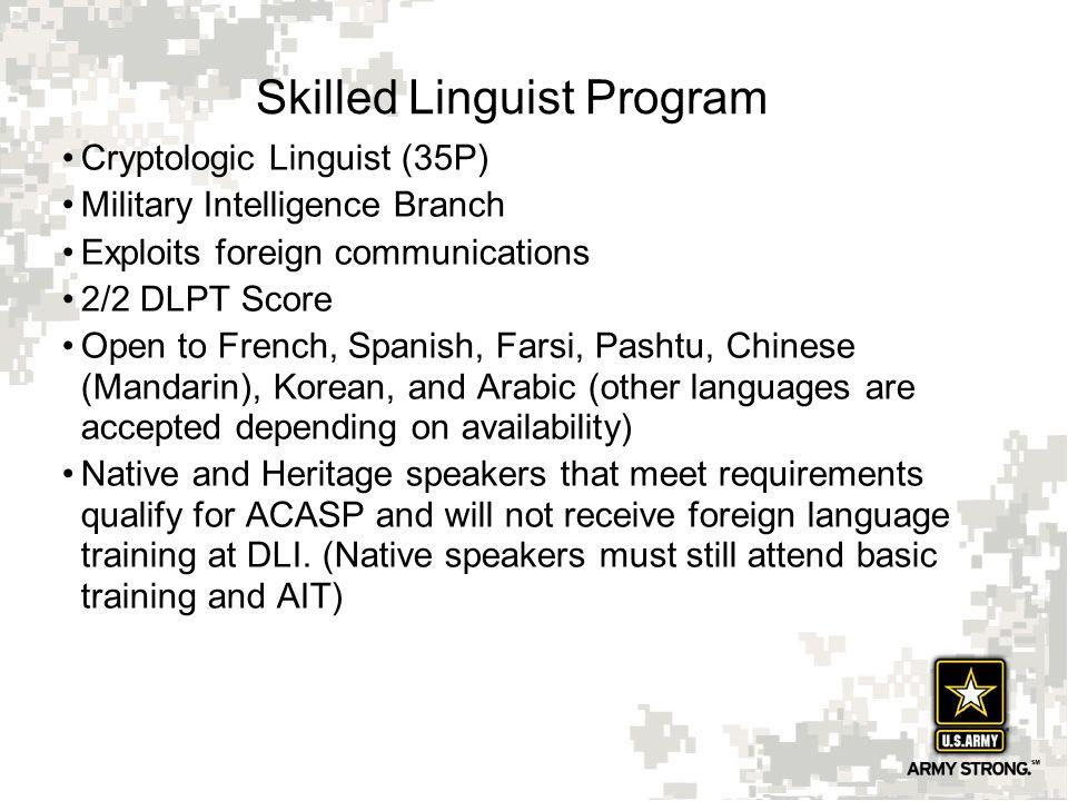Skilled Linguist Program