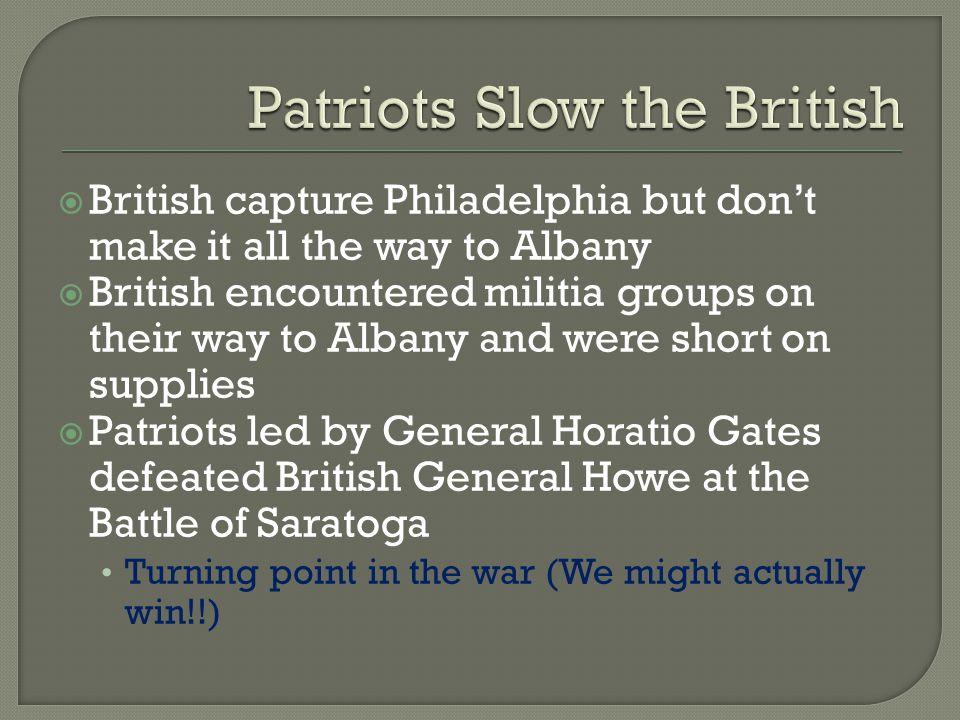 Patriots Slow the British