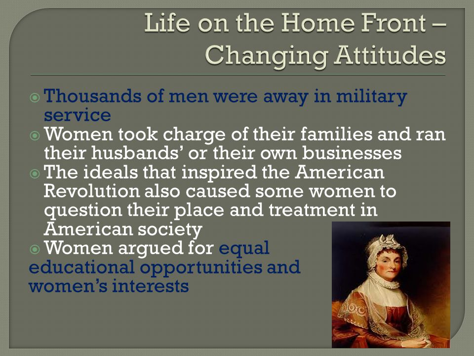 Life on the Home Front – Changing Attitudes
