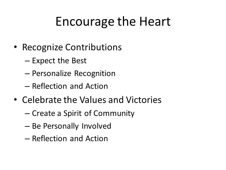Encourage the Heart Recognize Contributions