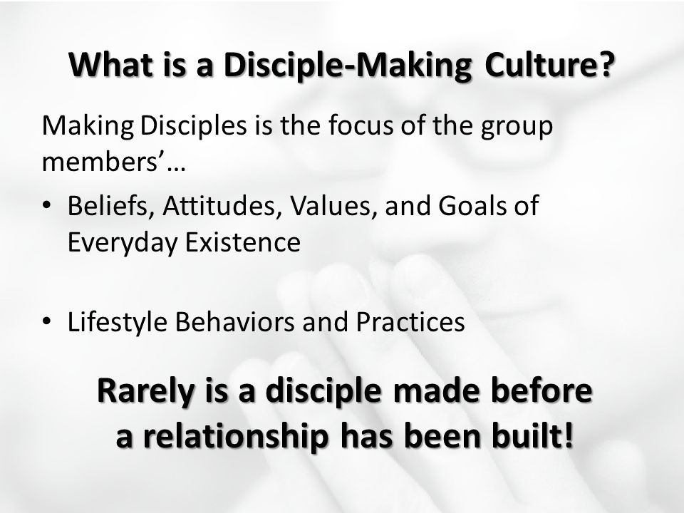 What is a Disciple-Making Culture