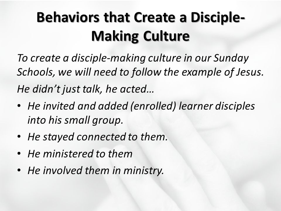Behaviors that Create a Disciple-Making Culture