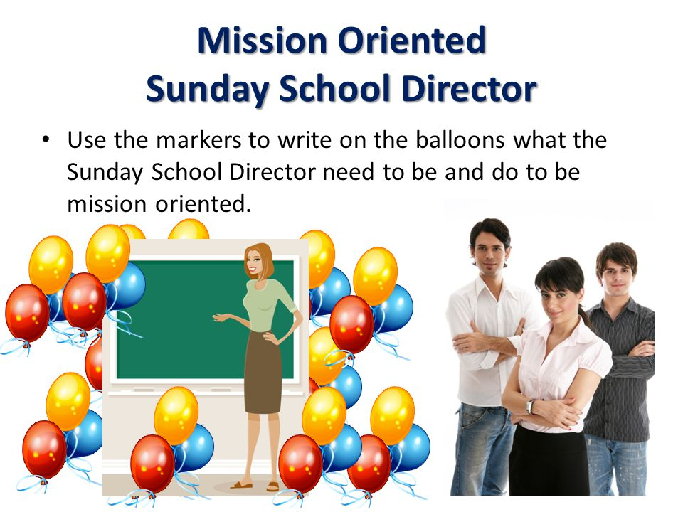 Mission Oriented Sunday School Director
