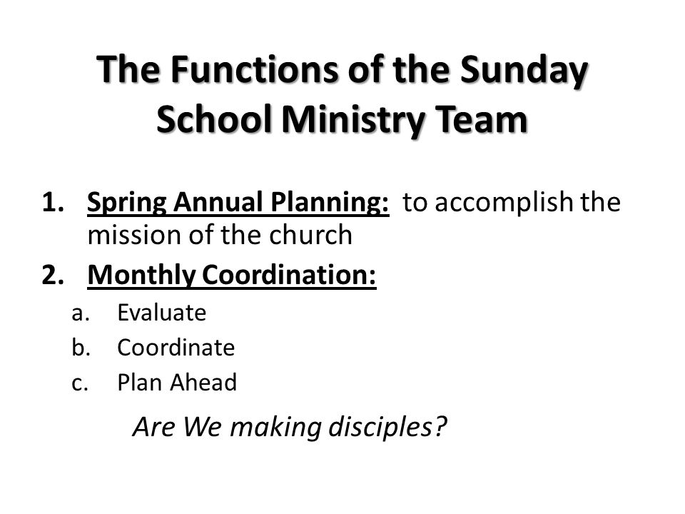 The Functions of the Sunday School Ministry Team