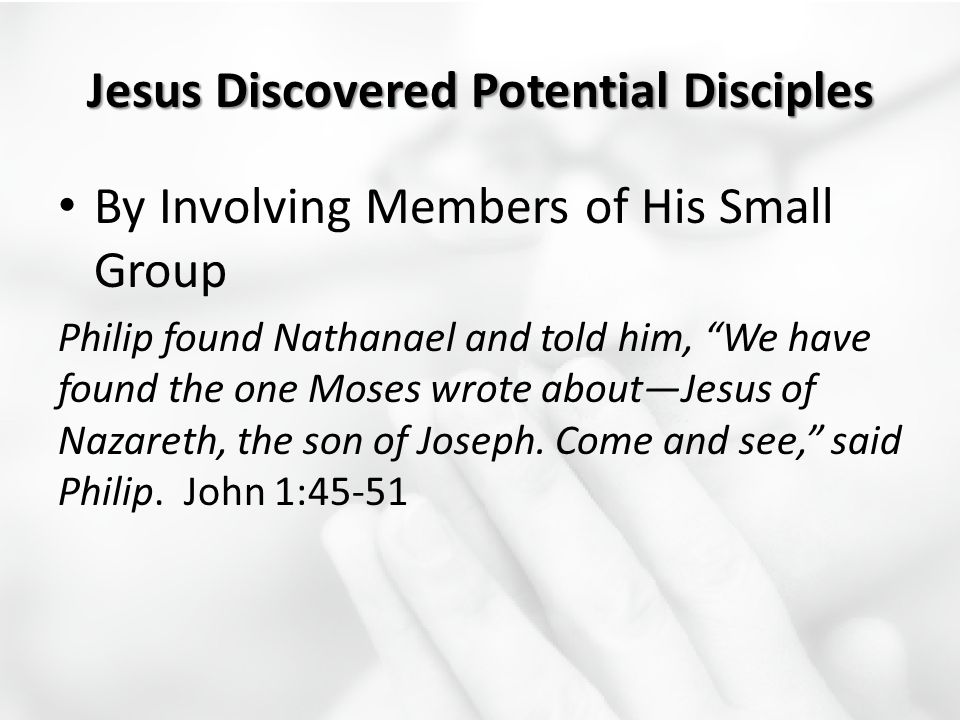 Jesus Discovered Potential Disciples