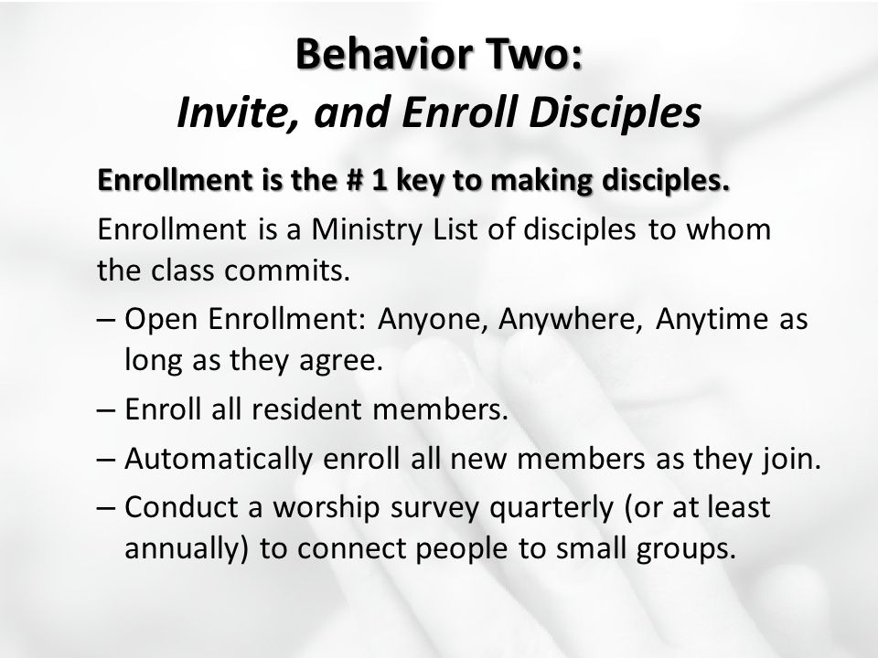 Behavior Two: Invite, and Enroll Disciples