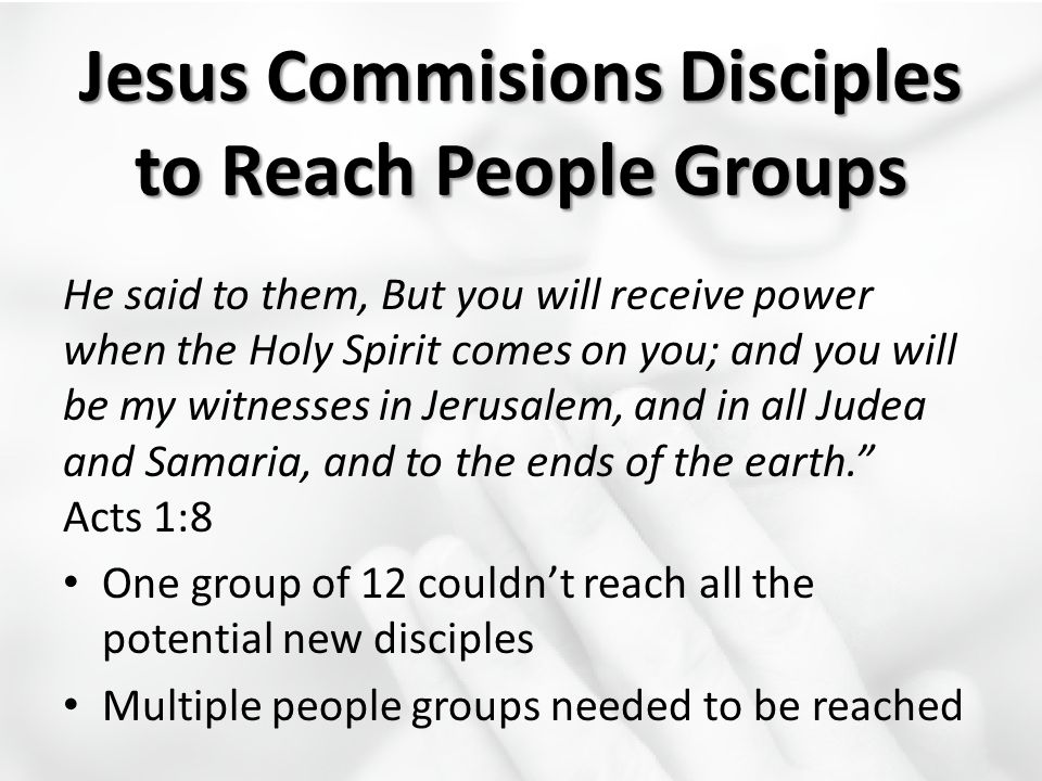 Jesus Commisions Disciples to Reach People Groups