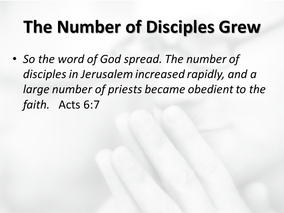 The Number of Disciples Grew
