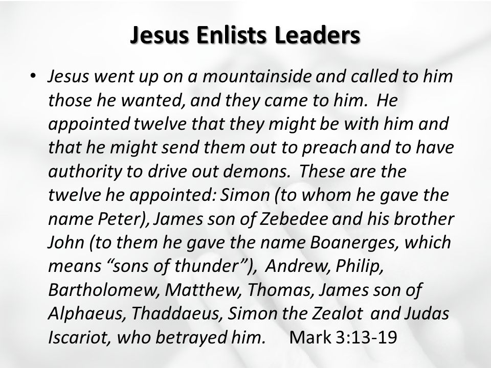 Jesus Enlists Leaders