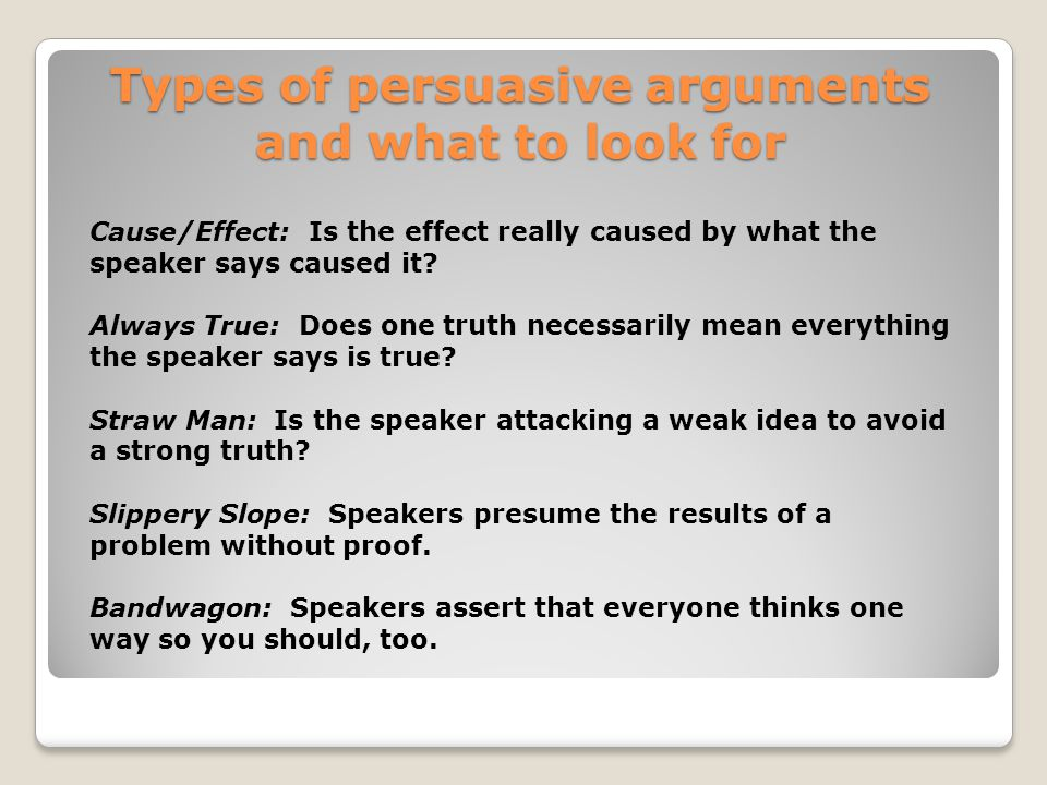 Types of persuasive arguments and what to look for