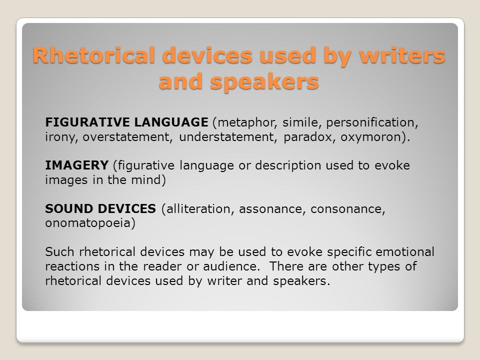 Rhetorical devices used by writers and speakers