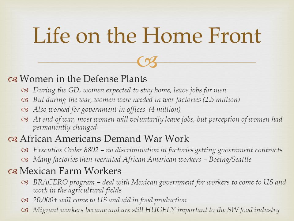 Life on the Home Front Women in the Defense Plants