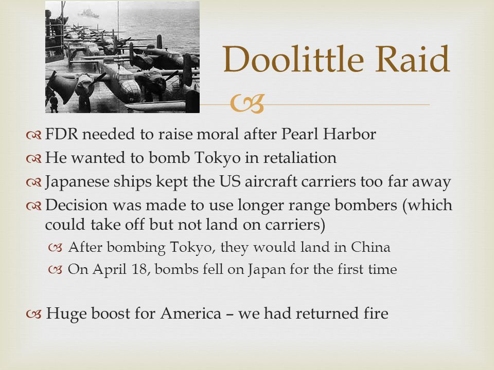 Doolittle Raid FDR needed to raise moral after Pearl Harbor