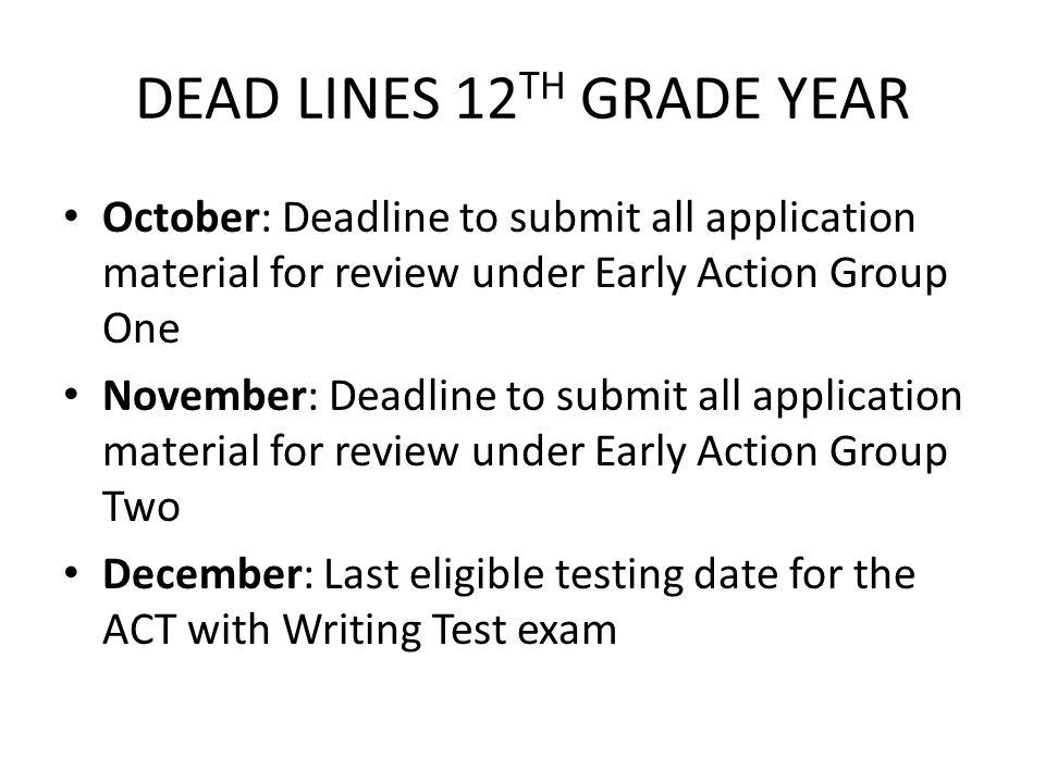 DEAD LINES 12TH GRADE YEAR