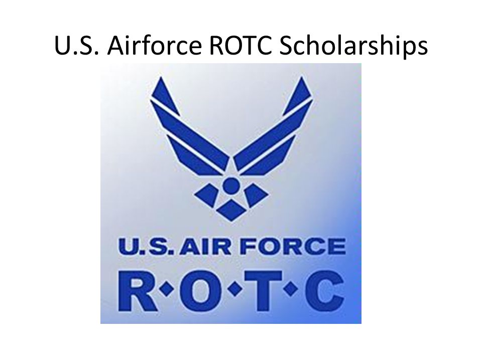U.S. Airforce ROTC Scholarships