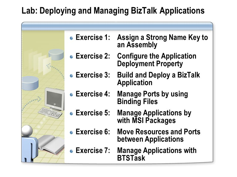 Lab: Deploying and Managing BizTalk Applications