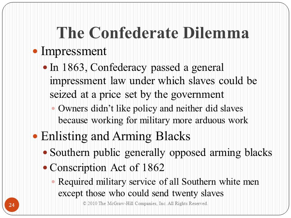 The Confederate Dilemma