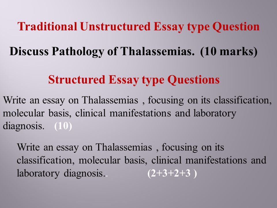 Traditional Unstructured Essay type Question