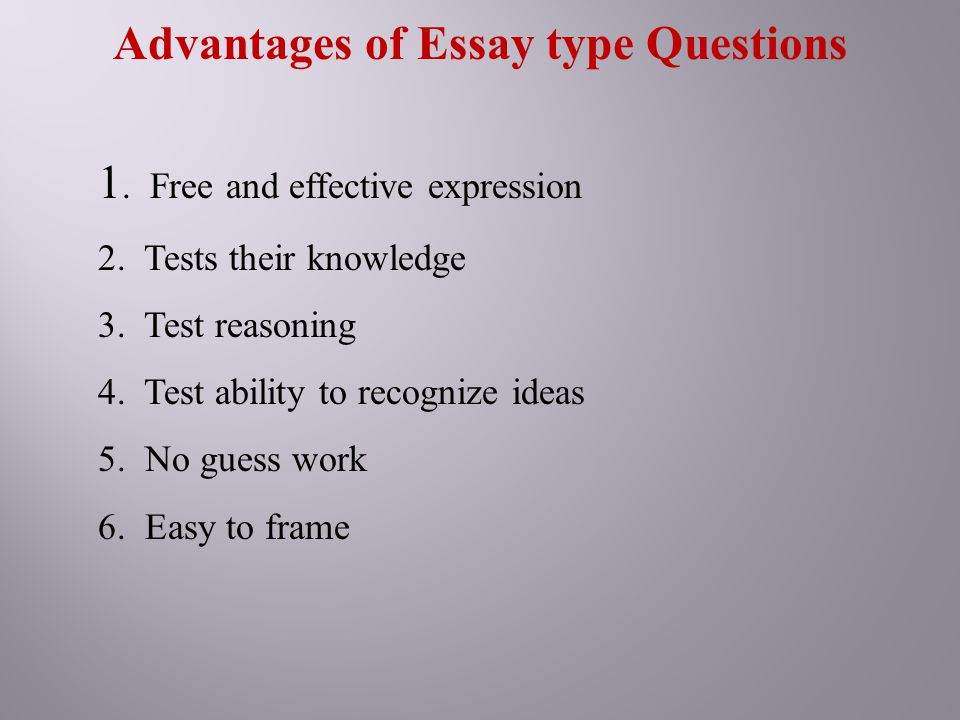 advantages of essay type questions Learn about the benefits of outlining outlining answers these questions before students providing students with essay outline templates or graphic.