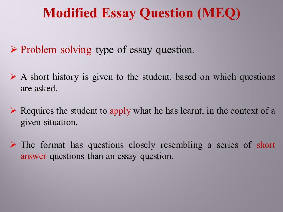 Modified Essay Question (MEQ)