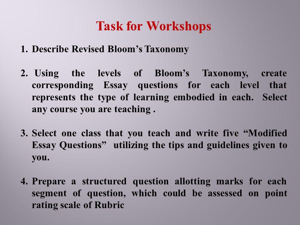 Task for Workshops Describe Revised Bloom's Taxonomy