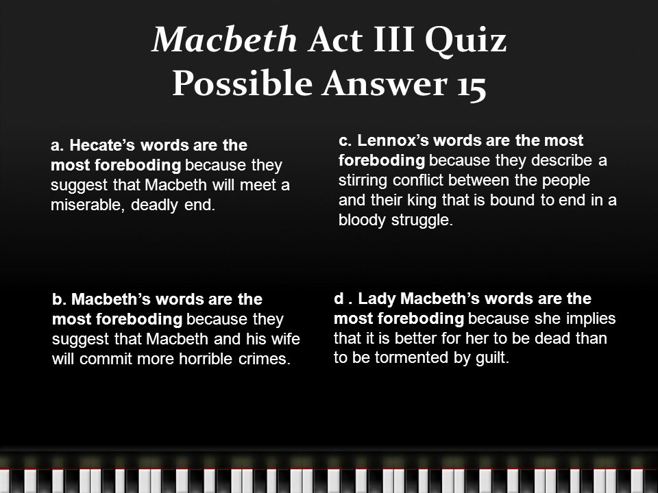 Macbeth Act III Quiz Possible Answer 15