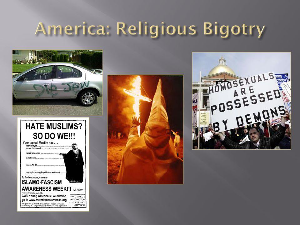America: Religious Bigotry